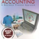 Financial Accounting : A Business Process Approach by Jane L. Reimers 0130779385