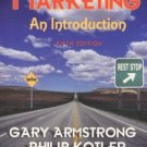 Marketing : An Introduction (5th) by Gary Armstrong 013012771X