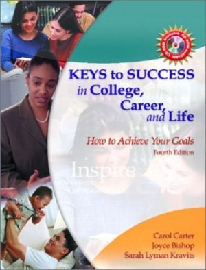 Keys to Success : How to Achieve Your Goals 4th by Carol Carter 0130947652