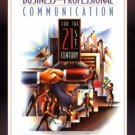Business and Professional Communication for the 21st Century by Gaut 0133035794