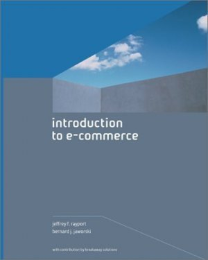 Introduction to e-Commerce by Bernard J. Jaworski 0072510242