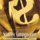 Strategic Compensation : A Human Resource Management Approach 2nd by Joseph J. Martocchio 0130280305