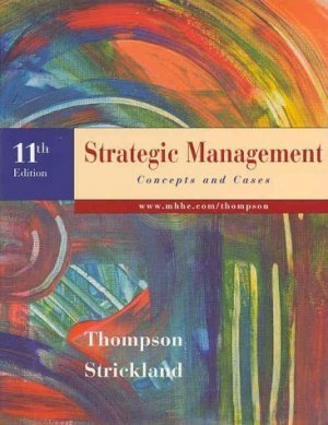 Strategic Management 11th by A. J. Strickland 0073037141