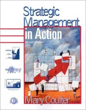 Strategic Management in Action 2nd by Mary Coulter 0130400068