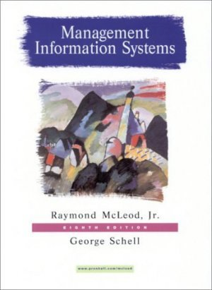 Management Information Systems 8th by George Schell 0130192376