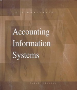 Accounting Information Systems 5th by James L. Boockholdt 0256218854