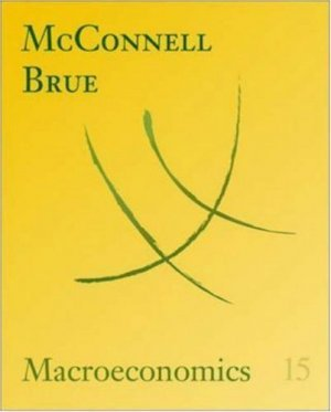 Macroeconomics 15th by Campbell R. McConnell 0072881984