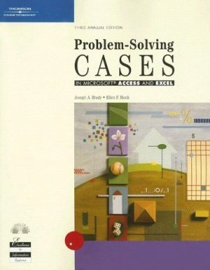 Problem-Solving Cases in Access and Excel 3rd by Ellen Monk 0619216972