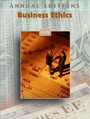 Annual Editions : Business Ethics 05/06 17th by John E Richardson 0073101966