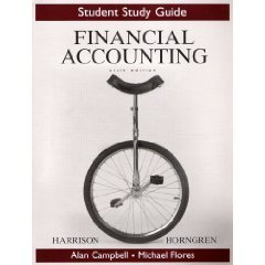 Study Guide for Financial Accounting 6/E by Walter T. Harrison 013149953X