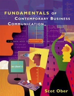 Fundamentals Of Business Communication by Scot Ober 0618073728