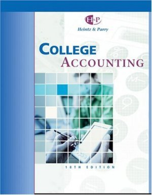 College Accounting, Chapters 1-10 18th by James A. Heintz 0324201486