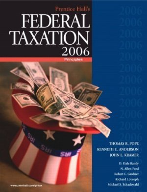 Prentice Hall's Federal Taxation 2006 : Principles 19th by Allen Ford