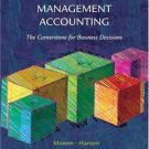 Management Accounting : The Cornerstone for Business Decisions by Don R. Hansen 0324187548