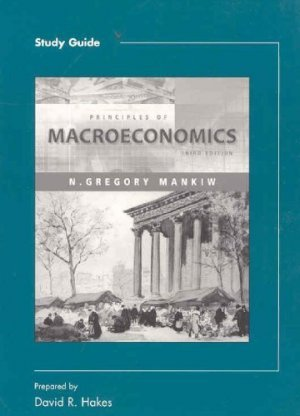 Principles of Macroeconomics (Study Guide) 3rd by Gregory Mankiw 0324174659