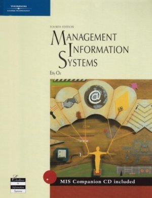 Management Information Systems 4th Edition by Effy Oz 0619213221
