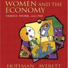Women and the Economy : Family, Work, and Pay by Saul D. Hoffman 0201745593