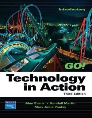 Technology in Action 3rd by Alan Evans 0131878824