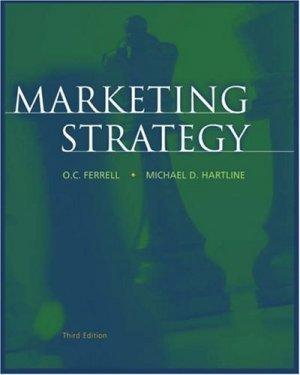 Marketing Strategy 3rd by O. C. Ferrell 0324201400