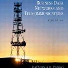 Business Data Networks and Telecommunications 5th by Raymond R. Panko 0131454498
