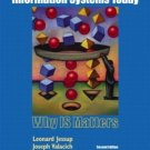 Information Systems Today : Why IS Matters 2nd by Joseph Valacich 0131454870