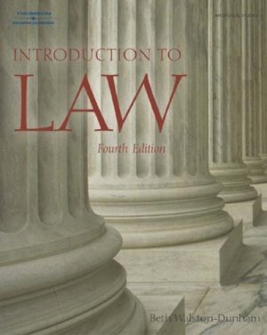 Introduction to Law 4th by Beth Walston-Dunham 1401834620
