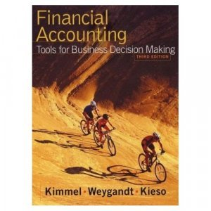 Financial Accounting, Tools For Business Decision Making 3rd by Donald E. Kieso 0471415782