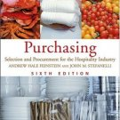 Purchasing : Selection and Procurement for the Hospitality Industry 6th by Feinstein 0471460052