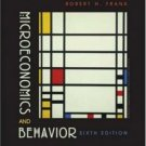 Microeconomics and Behavior 6th by Robert H Frank 0072977450