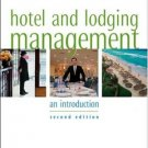 Hotel and Lodging Management : An Introduction 2nd by Alan T. Stutts 0471474479