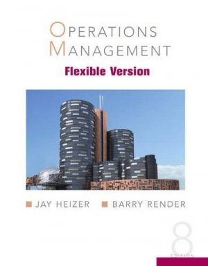 Operations Management 8th by Jay H. Heizer 0132370603