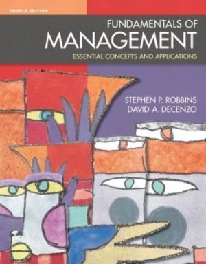 Fundamentals of Management 4th Stephen P. Robbins 0131019643