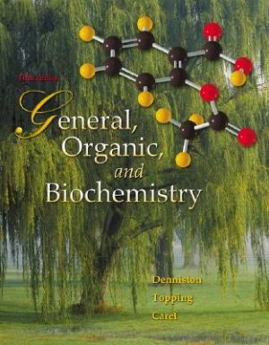 General, Organic, and Biochemistry 5th edition by Denniston 007330168X
