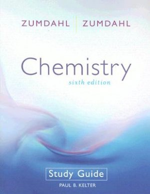 Study guide for Chemistry 6th edition by Kelter, Paul B. 061822162X
