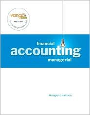 Financial and Managerial Accounting / Edition 1 by Walter T. Harrison 0131568779