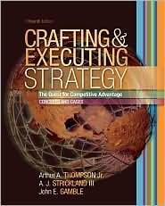 Crafting and Executing Strategy / Edition 15 by Arthur A. Thompson 0073270385