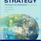 Strategy: Winning in the Marketplace / Edition 2 by Arthur A. Thompson 0073203343