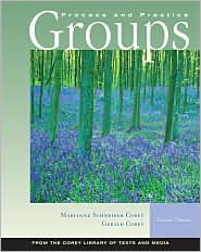 Groups: Process and Practice 7th by Marianne Schneider Corey 0534607950