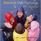 Abnormal Child Psychology 3rd by Eric Mash 0534554199