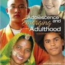 Adolescence and Emerging Adulthood: A Cultural Approach by Arnett 0131950711
