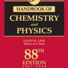 CRC Handbook of Chemistry and Physics, 88th Edition 0849304881