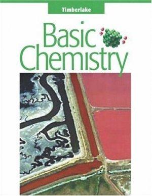 Basic Chemistry by Karen C. Timberlake 0321012348