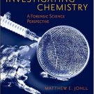 Investigating Chemistry A Forensic Science Perspective by Matthew Johll 0716764334