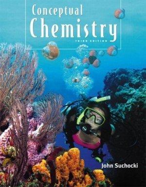 Conceptual Chemistry (3rd Edition) by John A. Suchocki 0805382216