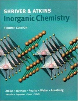 Inorganic Chemistry 4th edition by Duward Shriver 0716748789