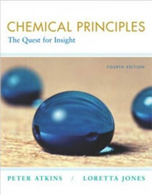 Chemical Principles The Quest for Insight 4th edition by Peter Atkins 0716773554