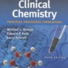Clinical Chemistry Principles, Procedures, Correlations 5th edition Michael L. Bishop 0781746116