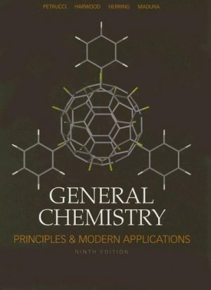 General Chemistry Principles and Modern Applications 9th Ed Ralph H. Petrucci 0131493302