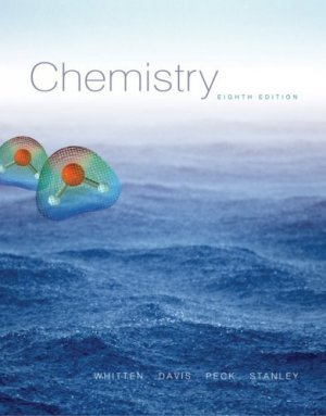 Chemistry 8th edition by Kenneth W. Whitten 0495011967