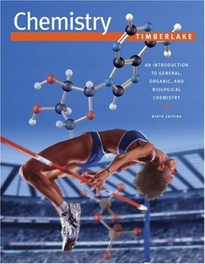 Chemistry An Introduction to General, Organic, and Biological Chemistry 9th Ed Timberlake 0805330151